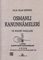 Osmanlı Kanunnameleri ve Hukuki Tahlilleri Cilt: 6