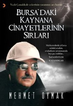 Bursa'daki Kaynana Cinayetlerinin Sırları
