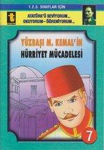 Yüzbaşı M. Kemal'in Hürriyet Mücadelesi (Eğik El Yazısı)