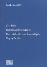 5718 Sayılı Milletlerarası Özel Hukuk ve Usul Hukuku Hakkında Kanun'a İlişkin Yargıtay Kararları