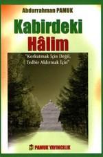 Kabirdeki Halim (Kıyamet-015/P10)
