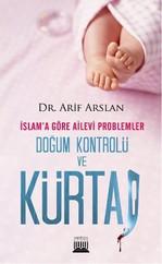 İslam'a Göre Ailevi Problemler Doğum Kontrolü ve Kürtaj