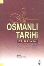 Osmanlı Tarihi El Kitabı