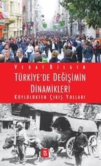 Türkiye'de Değişimin Dinamikleri