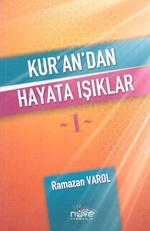 Kur'an'dan Hayata Işıklar - 1