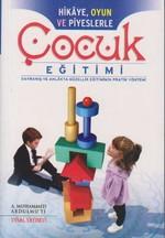 Hikaye, Oyun ve Piyeslerle Çocuk Eğitimi