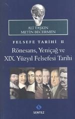 Felsefe Tarihi 2: Rönesans, Yeniçağ ve 19. Yüzyıl Felsefesi Tarihi
