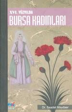 16. Yüzyılda Bursa Kadınları