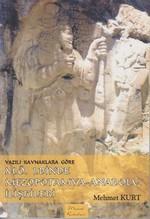 Yazılı Kaynaklara Göre M.Ö. 1.Binde Mezopotamya - Anadolu İlişkileri