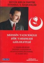 Muhsin Yazıcıoğlu Şiir Yarışması Güldestesi