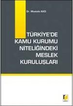 Türkiye'de Kamu Kurumu Niteliğindeki Meslek Kuruluşları