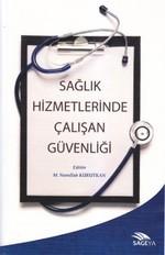 Sağlık Hizmetlerinde Çalışan Güvenliği