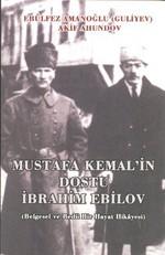 Mustafa Kemal'in Dostu İbrahim Ebilov