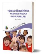 Türkçe Öğretiminde Yaratıcı Drama Uygulamaları