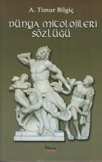 Dünya Mitolojileri Sözlüğü