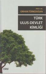 Türk Ulus - Devlet Kimliği