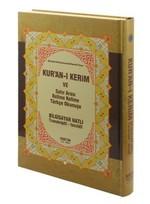 Kur'an-ı Kerim ve Satır Arası Kelime Kelime Türkçe Okunuşu (Rahle Boy)