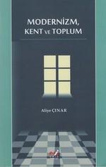 Modernizm, Kent ve Toplum