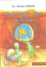 Bir Kertenkele Ailesi ve Dinozorlar