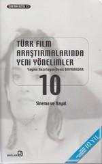 Türk Film Araştırmalarında Yeni Yönelimler 10