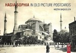 Hagia Sophia in Old Picture Postcard