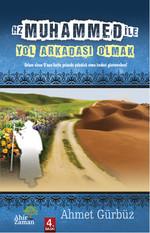 Hz Muhammed ile (s.a.v) Yol Arkadaşı Olmak