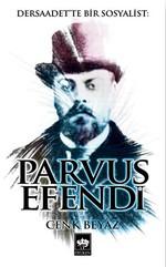 Dersaadet'te Bir Sosyalist: Parvus Efendi