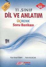 Üçrenk 11 Sınıf Dil Ve Anlatım Soru Bankası