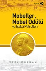 Nobeller, Nobel Ödülü ve Bakü Petrolleri
