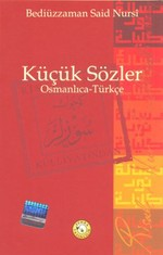 Küçük Sözler - Osmanlıca - Türkçe