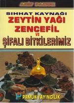 Sıhhat Kaynağı Zeytin Yağı Zencefil ve Şifalı Bitkilerimiz (Bitki-020/P15)