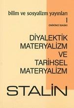 Diyalektik Materyalizm ve Tarihsel Materyalizm