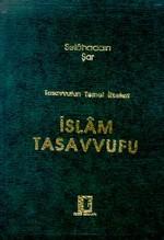 Tasavvufun Temel İlkeleri İslam Tasavvufu