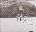 Heykel Önü Fotoğrafları Sergisi
