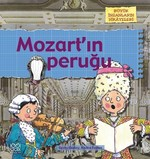Büyük İnsanların Hikayeleri - Mozart'ın Peruğu