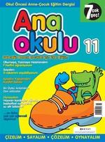 Anaokulu Sayı: 11 Anne - Çocuk Eğitim Dergisi