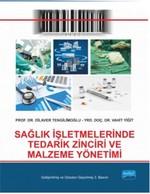 Sağlık İşletmelerinde Tedarik Zinciri ve Malzeme Yönetimi