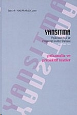 Yansıtma Sayı: 7-8 Psikopatoloji ve Projektif Testler Dergisi
