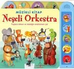 Müzikli Kitap - Neşeli Orkestra