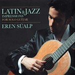 Latin & Jazz (Impressions For Solo Guitar)