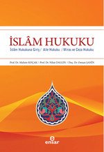 İslam Hukuku - İslam Hukukuna Giriş, Aile Hukuku Miras ve Ceza Hukuku