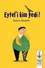 Eyfel'i Kim Yedi?