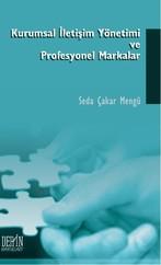 Kurumsal İletişim Yönetimi ve Profesyonel Markalar