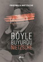 Böyle Buyurdu Nietzsche