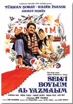 Deffter Film Afişleri / Selvi Boylum Al Yazmalım 64938-9