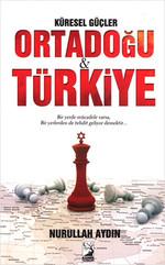 Küresel Güçler Ortadoğu Türkiye