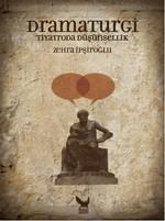 Dramaturgi - Tiyatroda Düşünsellik