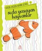 Suda Yaşayan Hayvanlar-Küçük Kaşifi