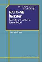 Nato - AB İlişkileri - İşbirliği ve Çatışma Dinamikleri
