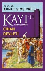 Osmanlı Tarihi Kayı 2 - Cihan Devleti